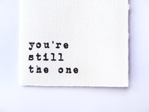 you re still the one i want: