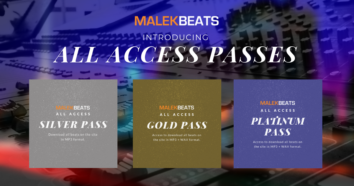 All Access Passes - MalekBeats com